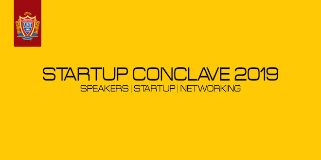 Come be a part of Start Up Conclave 2019 at Ambalika Institute of Management and Technology, Lucknow