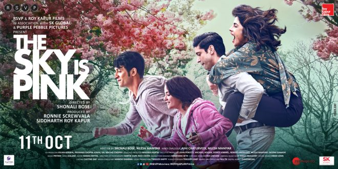 The Trailer of RSVP and Roy Kapur Films 'The Sky is Pink' is out now
