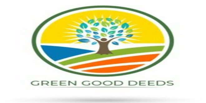 'Green Good Deeds' initiative to promote environmental awareness and to mobilize people's participation for conservation of environment