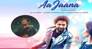 Darshan Raval and Jackky Bhagnani's Aa Jaana Audio Garners Whopping 1 M Views
