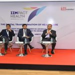 TiE Mumbai and IIM Ahmedabad Alumni Healthcare SIG Organize IIMPACT Health Conference - The Digital Transformation of Healthcare