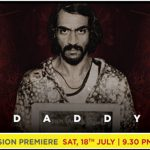 Witness Arun Gawli's enthralling life the story unfold in the World Television Premiere of 'Daddy' on &pictures