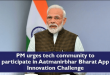 PM Narendra Modi urges tech community to participate in Aatmanirbhar Bharat App Innovation Challenge