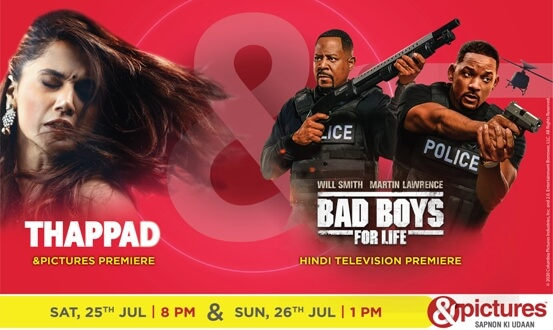 This weekend be ready for the perfect dose of drama and action on &pictures with the premiere of Thappad and Bad Boys for Life