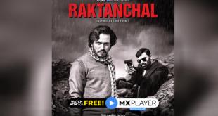 'Raktanchal' crosses 100mn views on MX Player