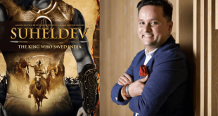 "AMISH'S BESTSELLER ""SUHELDEV – THE KING WHO SAVED INDIA"" TO BE MADE INTO A MAJOR FEATURE FILM"