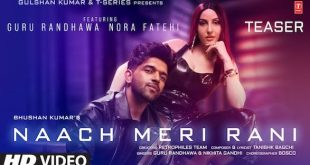 The teaser of Bhushan Kumar's Naach Meri Rani feat Nora-Guru is out now!