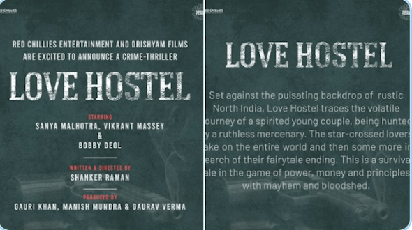 Shah Rukh Khan's Red Chillies Entertainment and Drishyam Films proudly present 'LOVE HOSTEL' Written and Directed by Shanker Raman Starring Sanya Malhotra, Vikrant Massey & Bobby Deol
