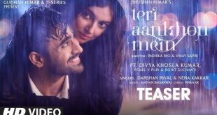 The teaser for Divya Khosla Kumar's 'Teri Aankhon Mein' is out now!