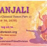 Films Division presents concluding part of NRITYANJALI – an ode to Indian Classical Dance