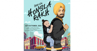 Diljit Dosanjh turns producer with Honsla Rakh, releasing on Dusshera 15th Oct, 2021!!