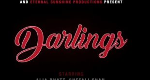 Red Chillies Entertainment and Eternal Sunshine Productions present 'DARLINGS' Directorial debut of Jasmeet K Reen, Starring Alia Bhatt, Shefali Shah, Vijay Varma and Roshan Mathew