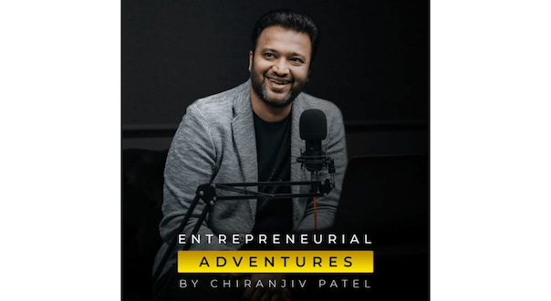 Chiranjiv Patel launches a podcast for startups to survive covid